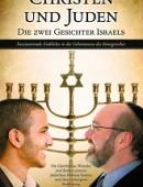 Christen und Juden - Die zwei Gesichter Israels