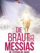 Die Braut des Messias - Ein Blick hinter den Schleier