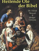 Heilende Öle der Bibel