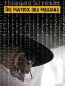 Die Matrix des Messias
