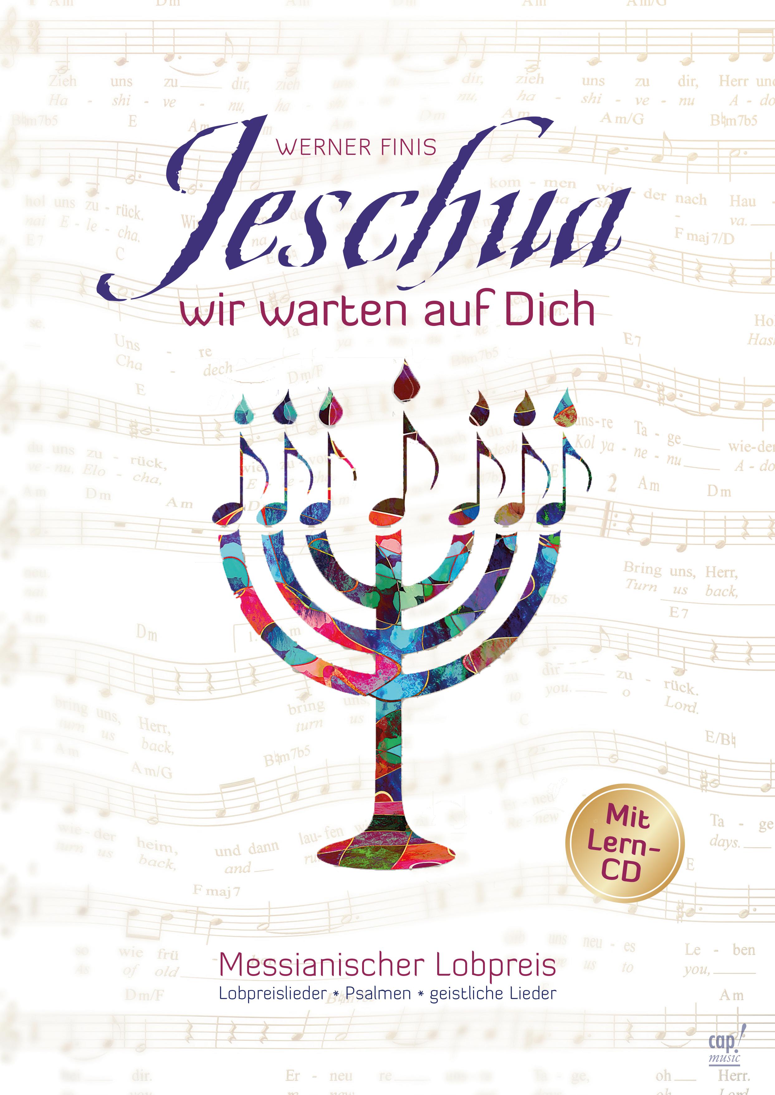 Jeschua, wir warten auf dich (Liederbuch mit Lern-CD)